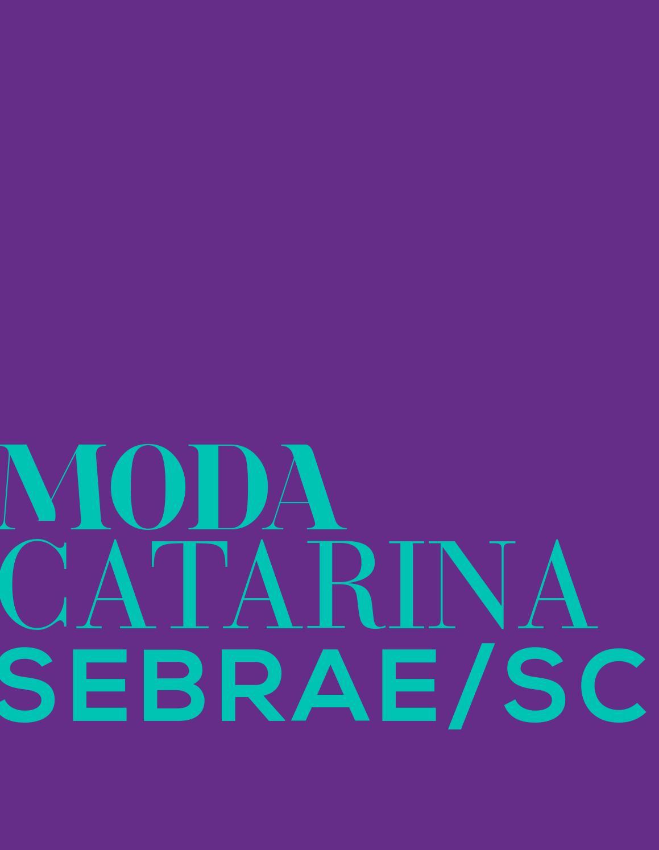 90544c12811 Moda Catarina SEBRAE SC by Moda Catarina SEBRAE SC - issuu