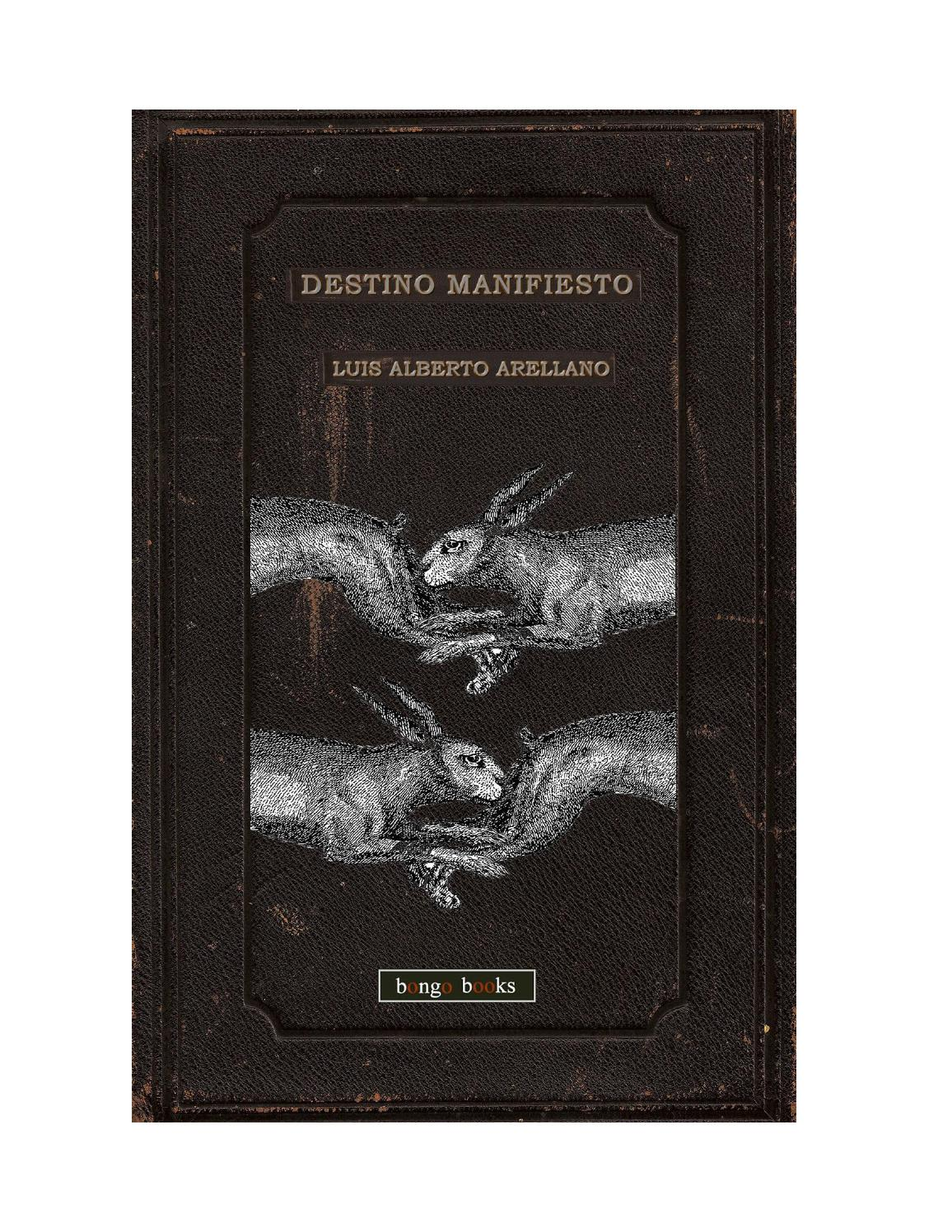 Destino manifiesto by bongobooks - issuu