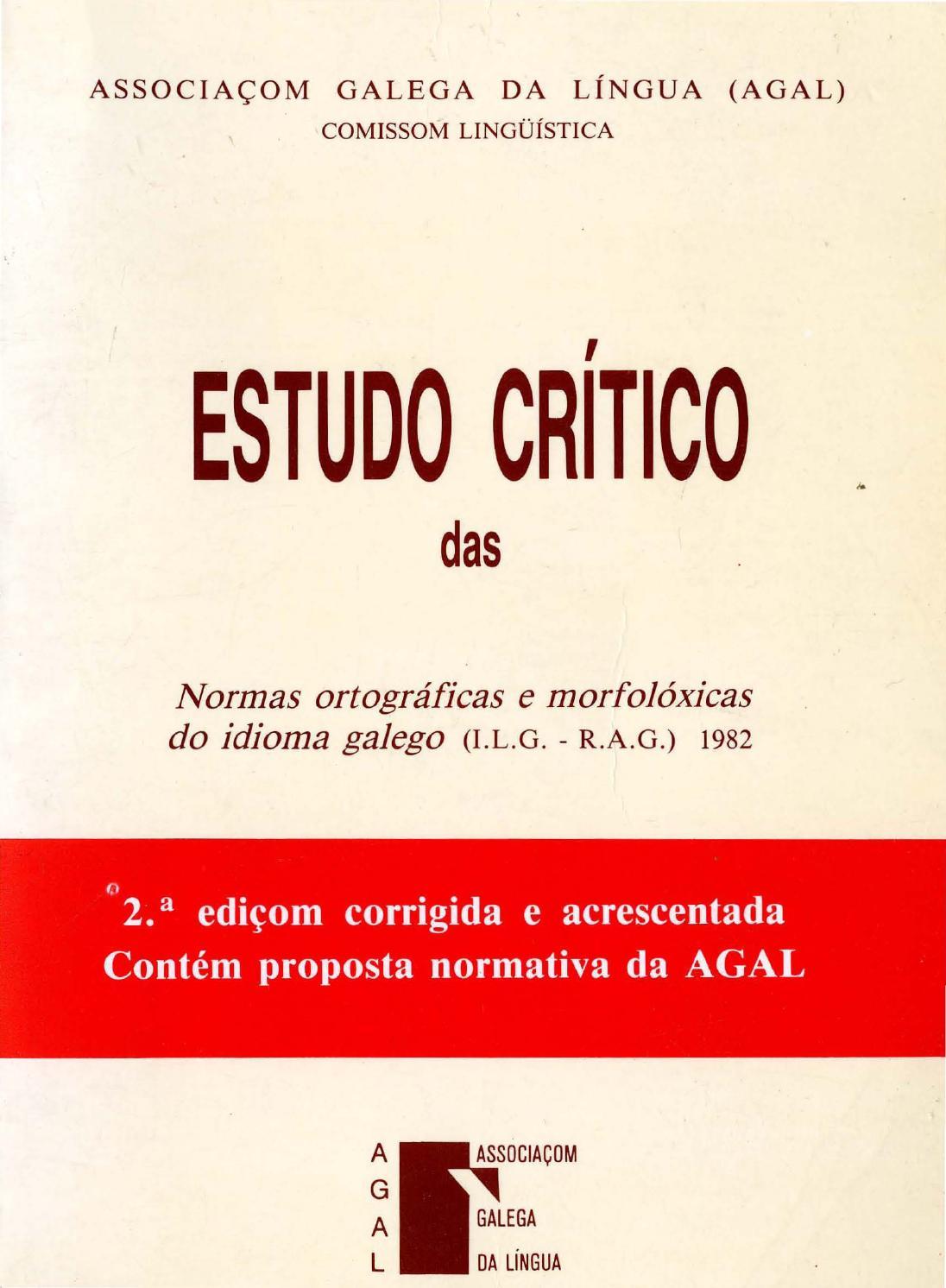 Sei Di Ponte Nossa Se estudo crítico das normas ilg-rag (2ª ediçom) by