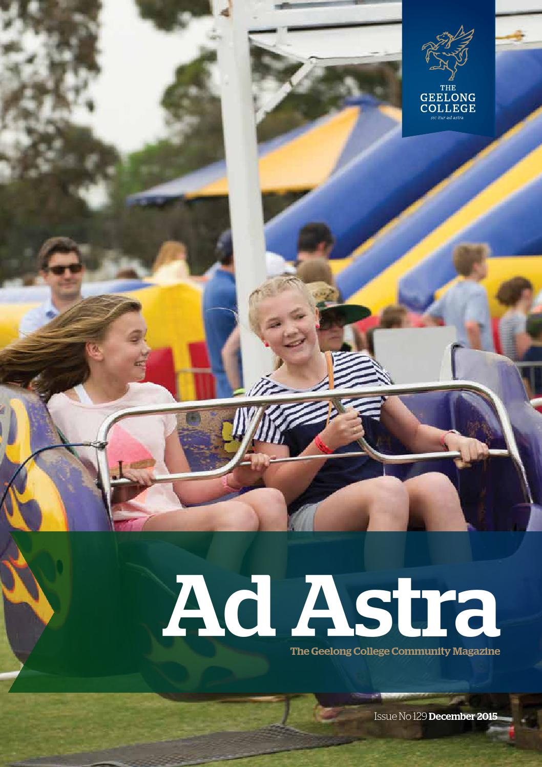 Ad Astra No  129 December 2015 by Geelong College - issuu