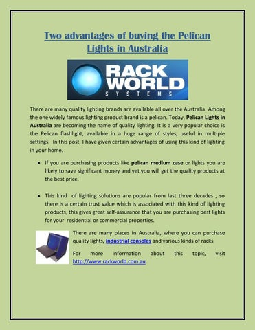 Two Advantages Of Ing The Pelican Lights In Australia By