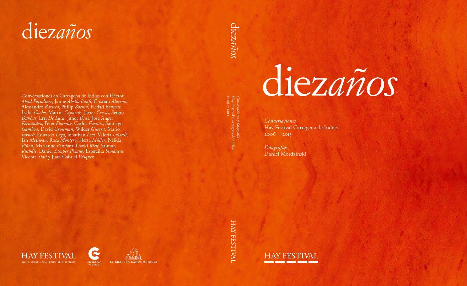 Diezaños. 2006-2015 HAY Festival Cartagena de Indias by AECID PUBLICACIONES  - issuu 1f1616082c2