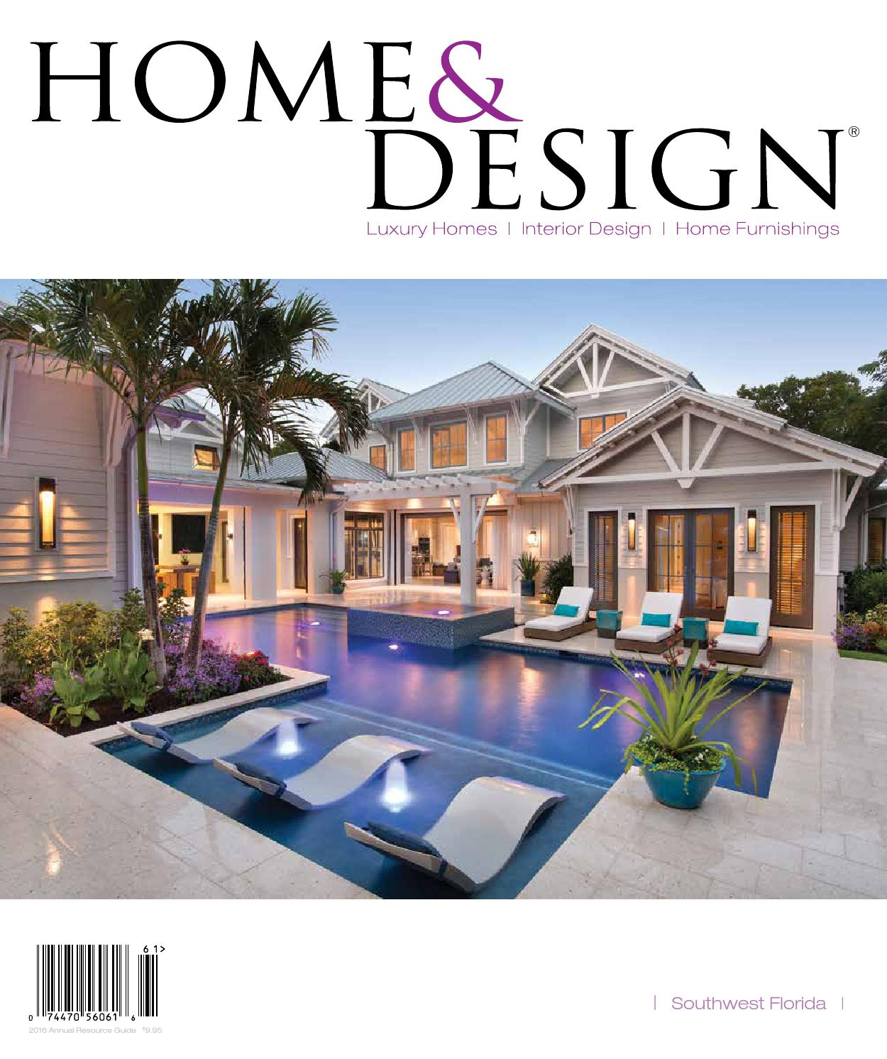 Home Design Magazine east coast home design cover Home Design Magazine Annual Resource Guide 2016 Southwest Florida Edition By Anthony Spano Issuu