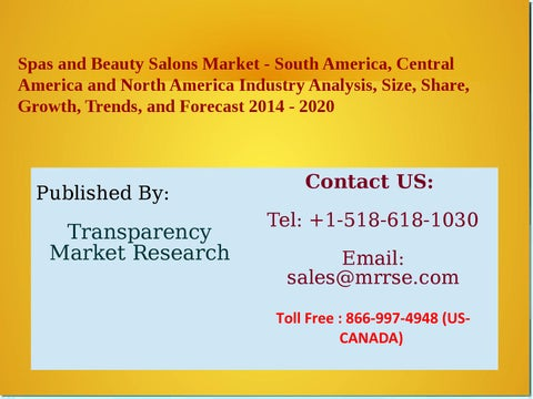 Americas spas and beauty salons market is expected to reach