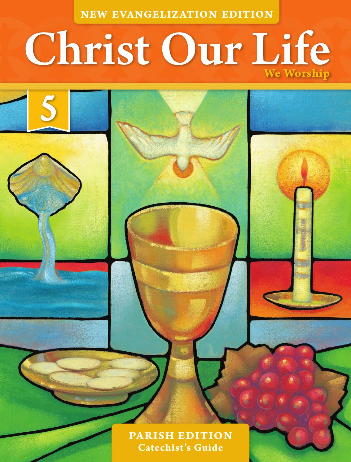 Workbooks god and family student workbook pdf : Christ Our Life 2016 Grade 5 Catechist Parish Edition by Loyola ...