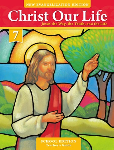 Christ Our Life 2016 Grade 7 Teacher School Edition By