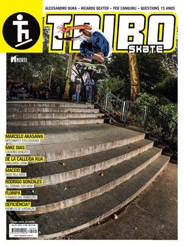 51aa4a3894332 Tribo Skate  238 by Revista Tribo Skate - issuu