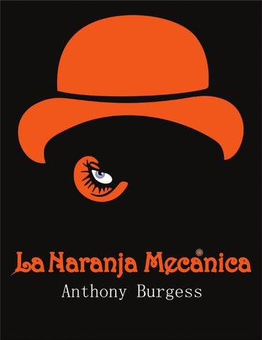 La Naranja Mecánica by Jerry SC - issuu