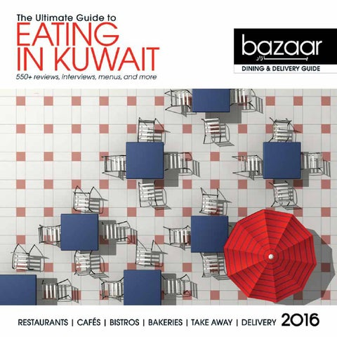 2362ef577 bazaar dining and delivery guide 2016 by bazaar magazine - issuu