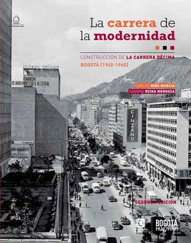 La Carrera de la modernidad. Construcción de la carrera décima by ... 6407bc2a7f0