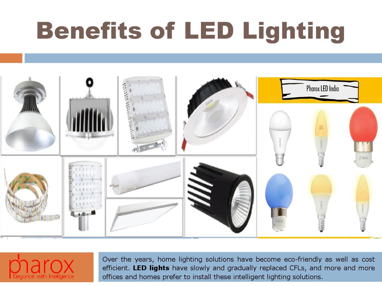 8 Benefits of Led Lighting by Pharox LED Lighting - issuu