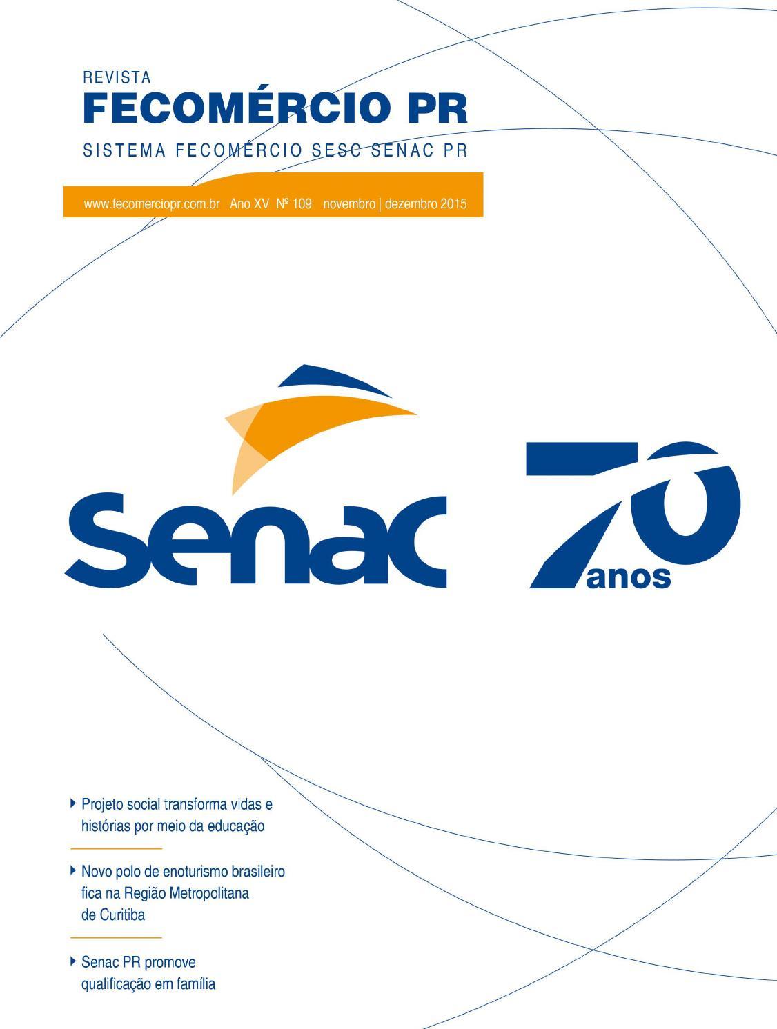 657f029f55 Revista Fecomércio PR - nº 109 by Federação do Comércio de Bens ...