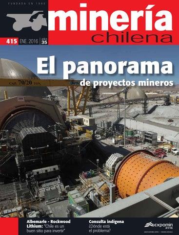 a4b078d93f5 Revista MINERÍA CHILENA 415   Enero 2016 by Editec - issuu