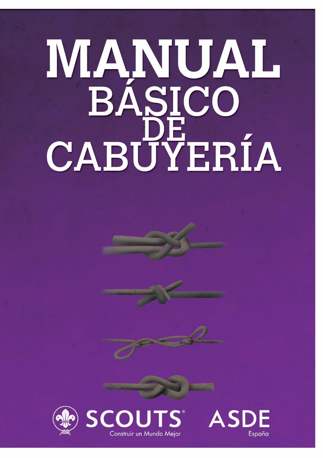 Manual b sico de cabuyer a by scouts de espa a issuu for Manual de construccion de albercas pdf