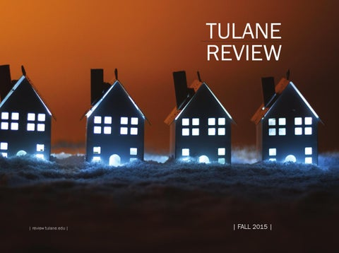 4a1a3b05da61 Tulane review Fall 2015 by Tulane Review - issuu