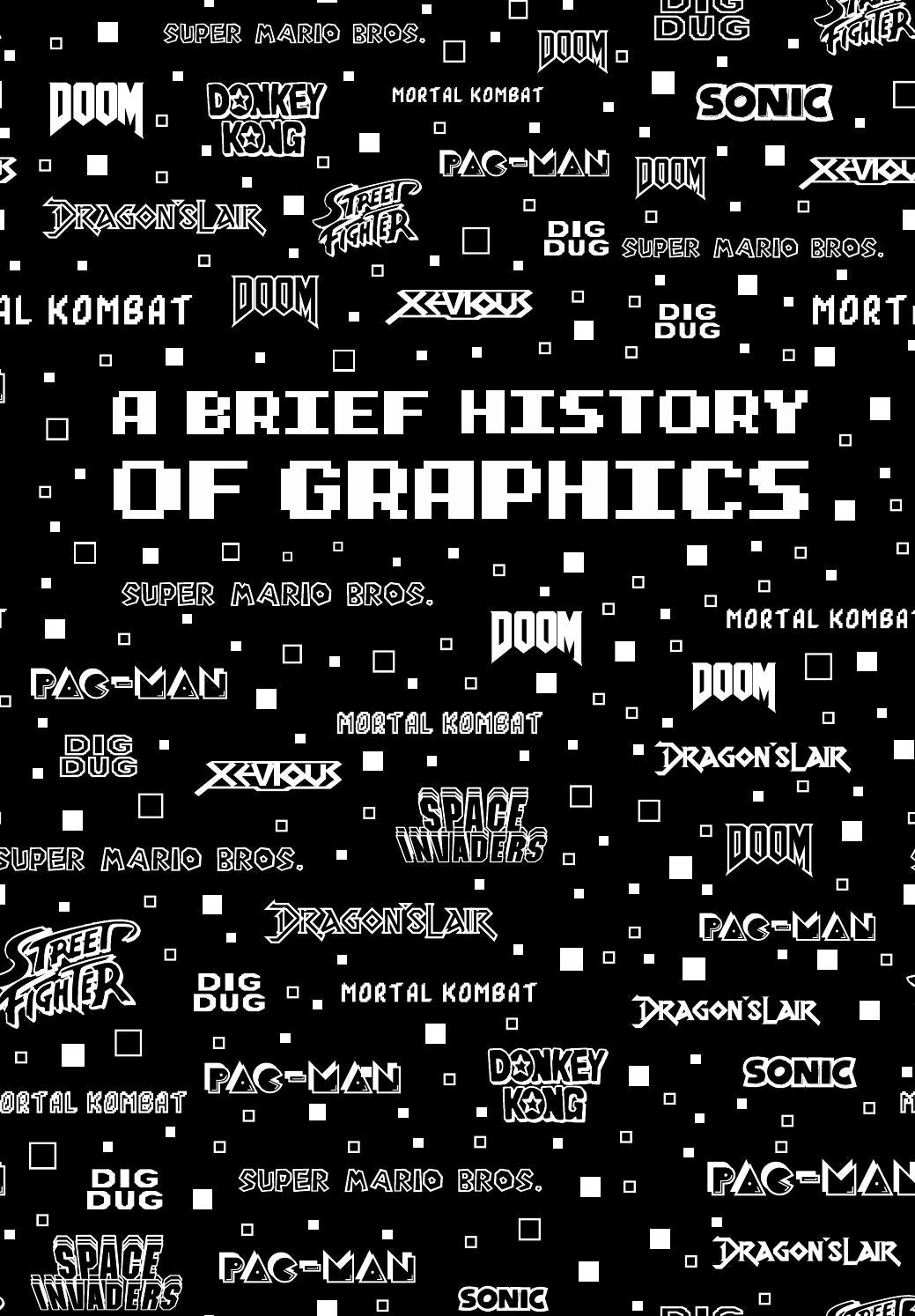 A Brief History Of Graphics by andreialu - issuu