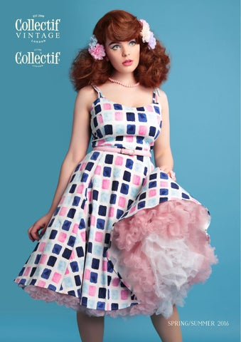 627e304f Collectif Spring Summer 2016 Lookbook by Collectif - issuu