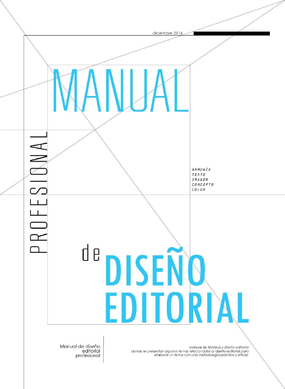Manual Profesional de Diseño Editorial by rosalythr - issuu