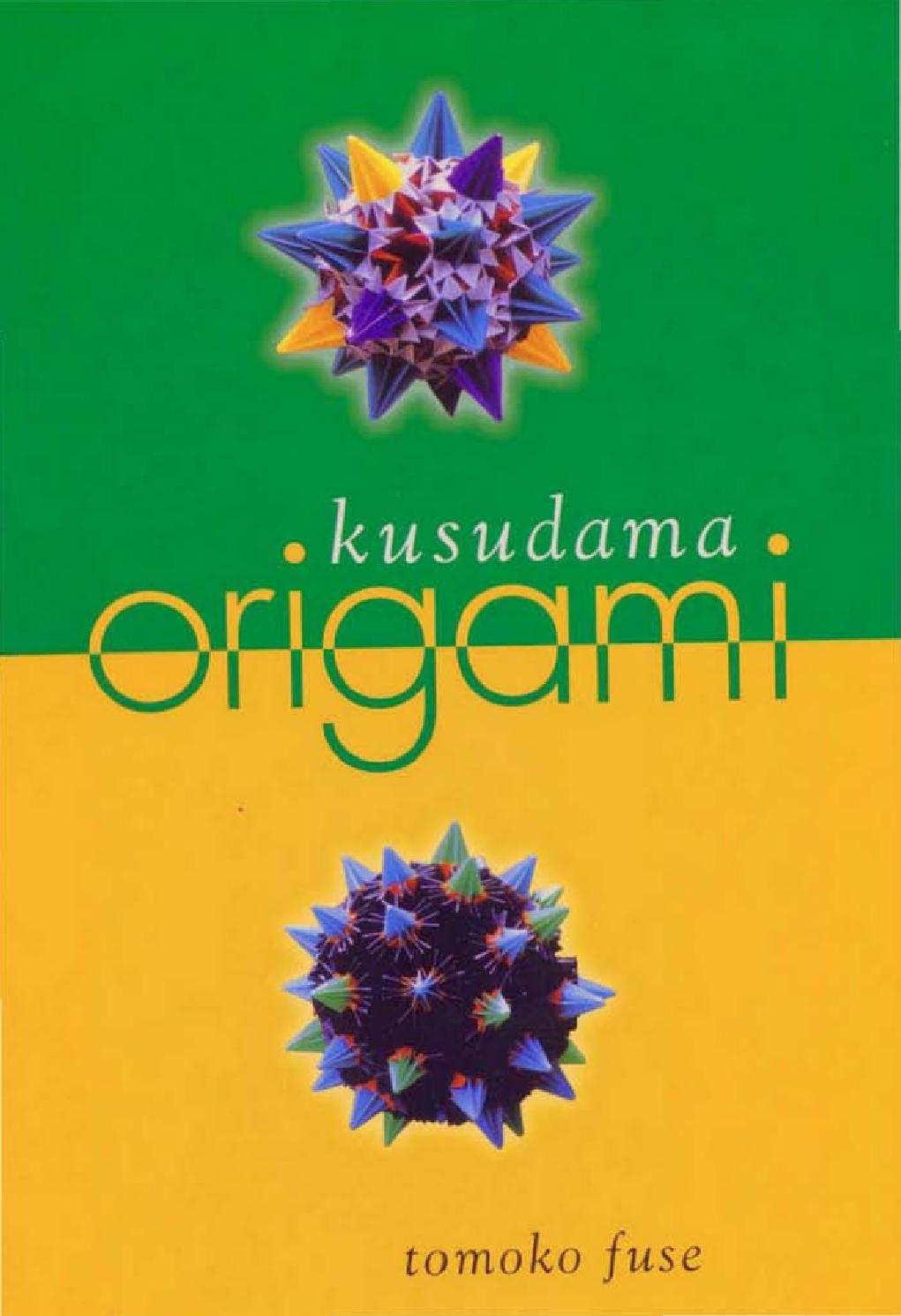 Tomoko Fuse Kusudama Origami By Maryna Zabgayeva Issuu Boxes S