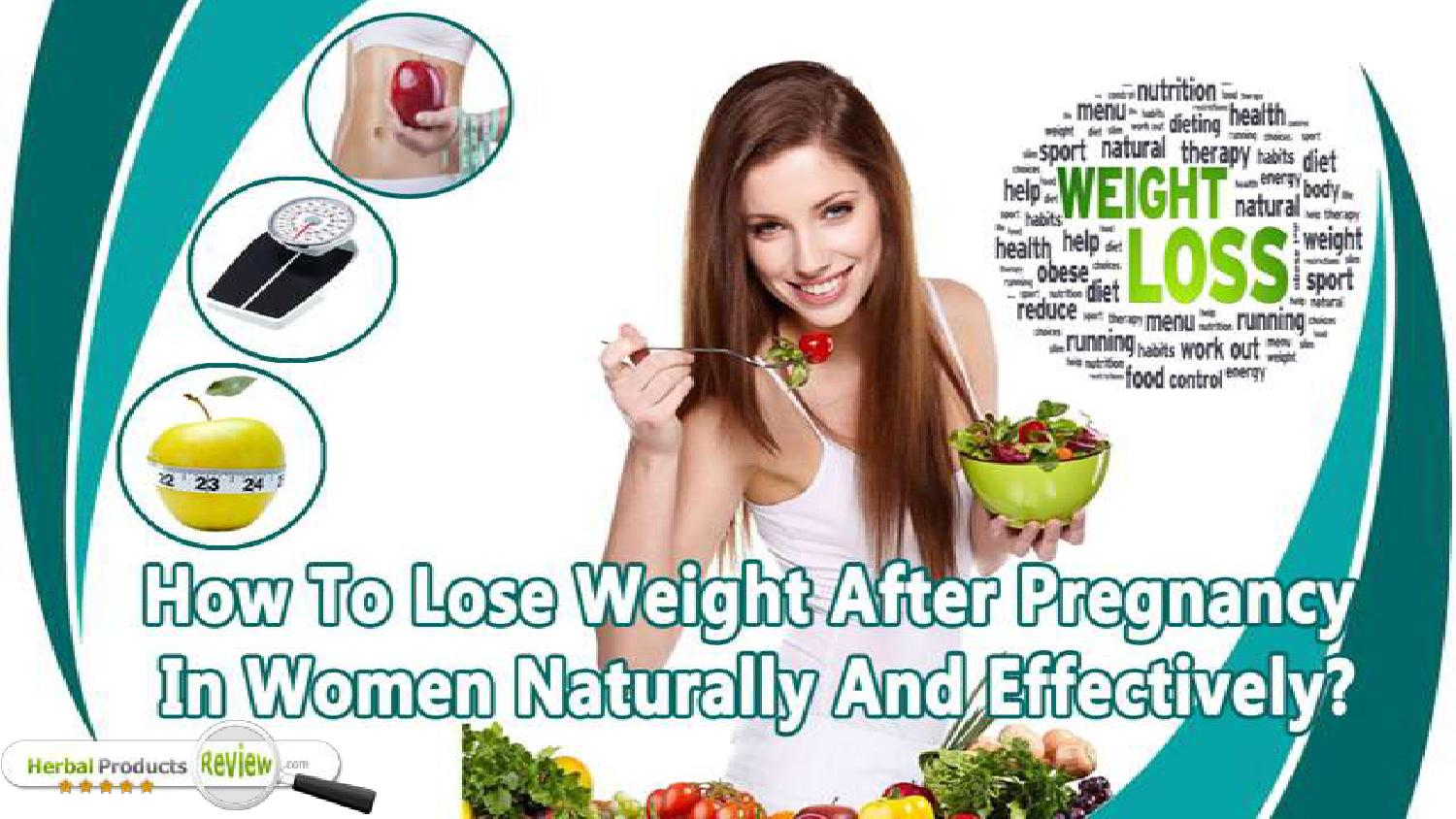 How To Lose Weight After Pregnancy In Women Naturally And