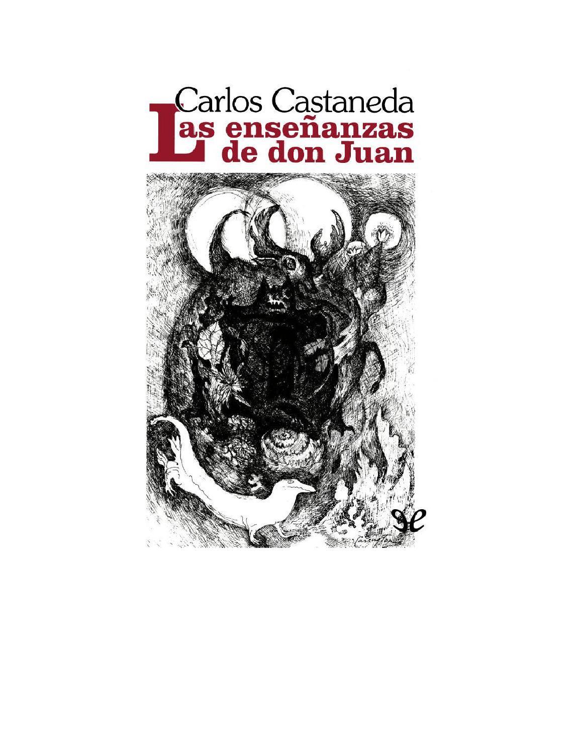 Carlos Castaneda Las Enseñanzas De Don Juan By Jair Arteaga Issuu