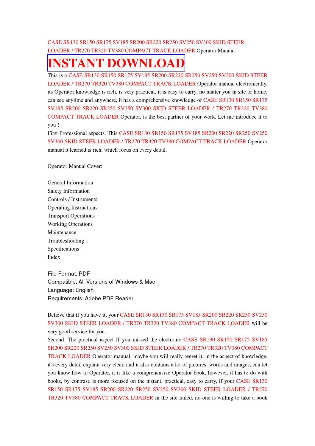 Case sr200 operating manual on case fan diagram, all wheel drive transfer case diagram, gmc truck transfer case diagram, case engine, kubota hydraulics diagram, bobcat 310 parts diagram, case flow diagram, case pump diagram, case parts diagram, case transmission diagram,