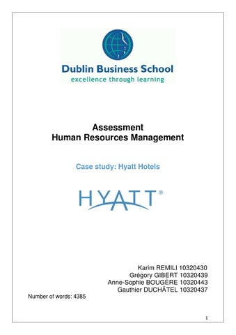 human resource management at hyatt hotels Bachelor of commerce honours , human resources management, upper second bachelor of commerce honours , human resources management, upper second 2016 – 2017 the bachelor of commerce honours in human resource management [bcomhons (human resource management)] is a one-year postgraduate degree that equips students with skills and knowledge to .