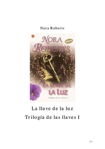 Roberts, nora trilogia de las llaves 01 la llave de la luz by ...