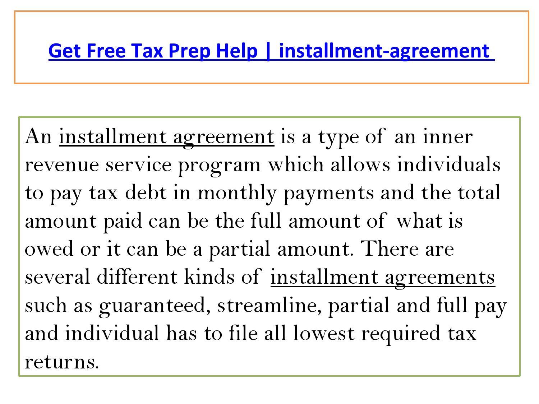 Get Free Tax Prep Help Installment Agreement By Taxeshelp Issuu