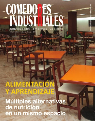 Comedores industriales enero febrero 2016 by editorial for Como mantener silencio en un comedor escolar