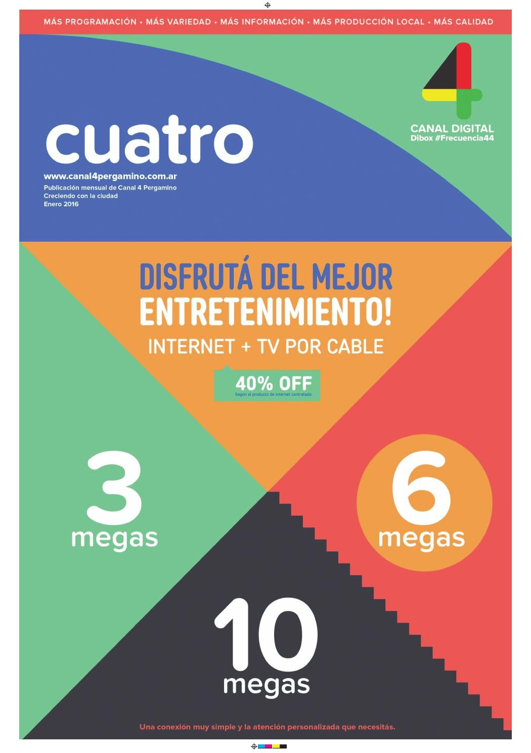 Revistacuatroenero2016 by Canal 4 Pergamino - issuu