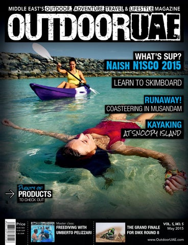 6a33b9df95b OutdoorUAE - May 2015 by OutdoorUAE - issuu