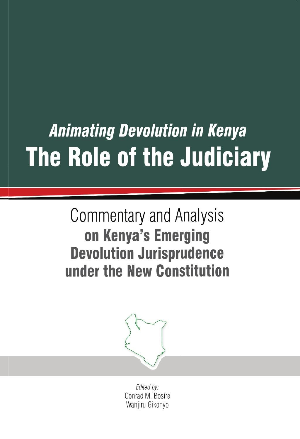 role of devolution in kenya Role and functions of national crime research centre in kenya social t here are several laws relating to devolution in kenya they are as follows.