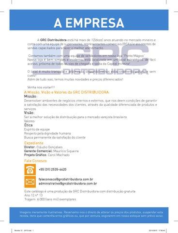 64205bf30e8 A EMPRESA A GRC Distribuidora está há mais de 12(doze) anos atuando no  mercado mineiro e conta com uma equipe de supervisores
