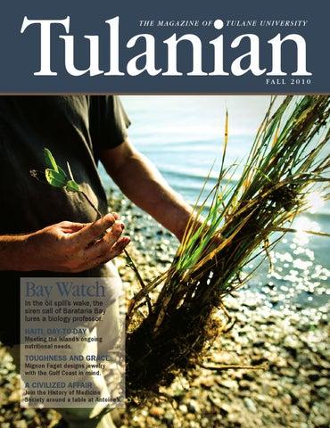 Tulanian Fall 2010 by Tulane University - issuu