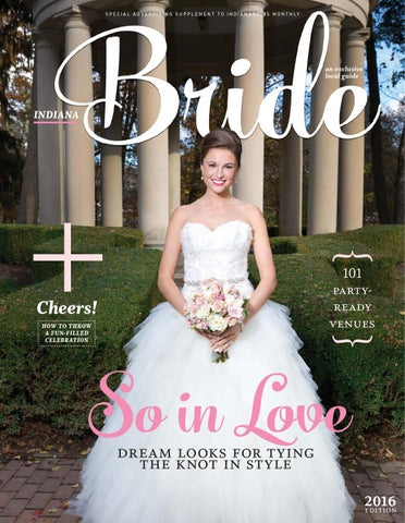 bbb4c74c1 2016 indianapolis Monthly Bride by Indianapolis Monthly - issuu