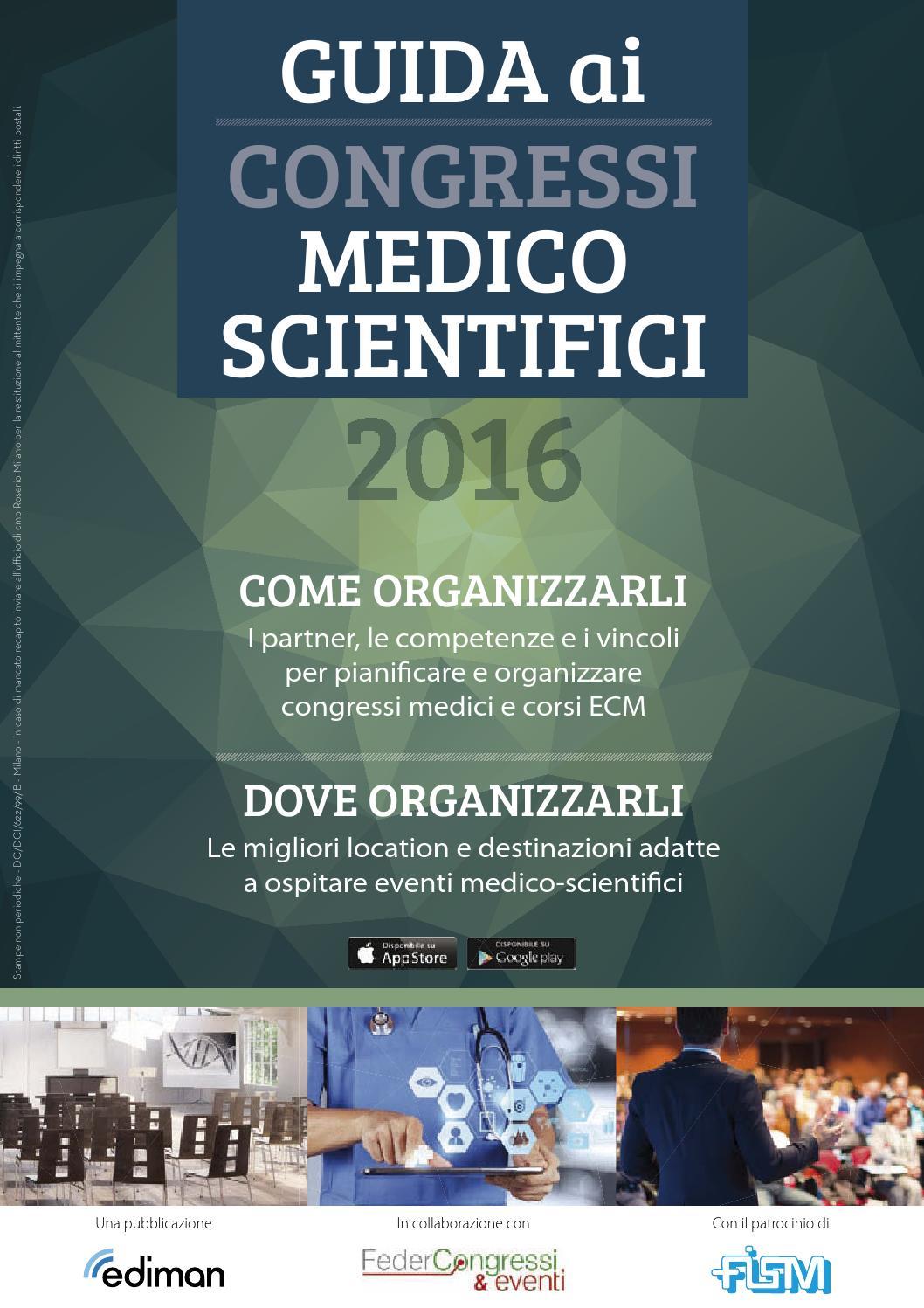 Guida ai Congressi Medico Scientifici 2016 by Ediman - issuu f5fcd610abd