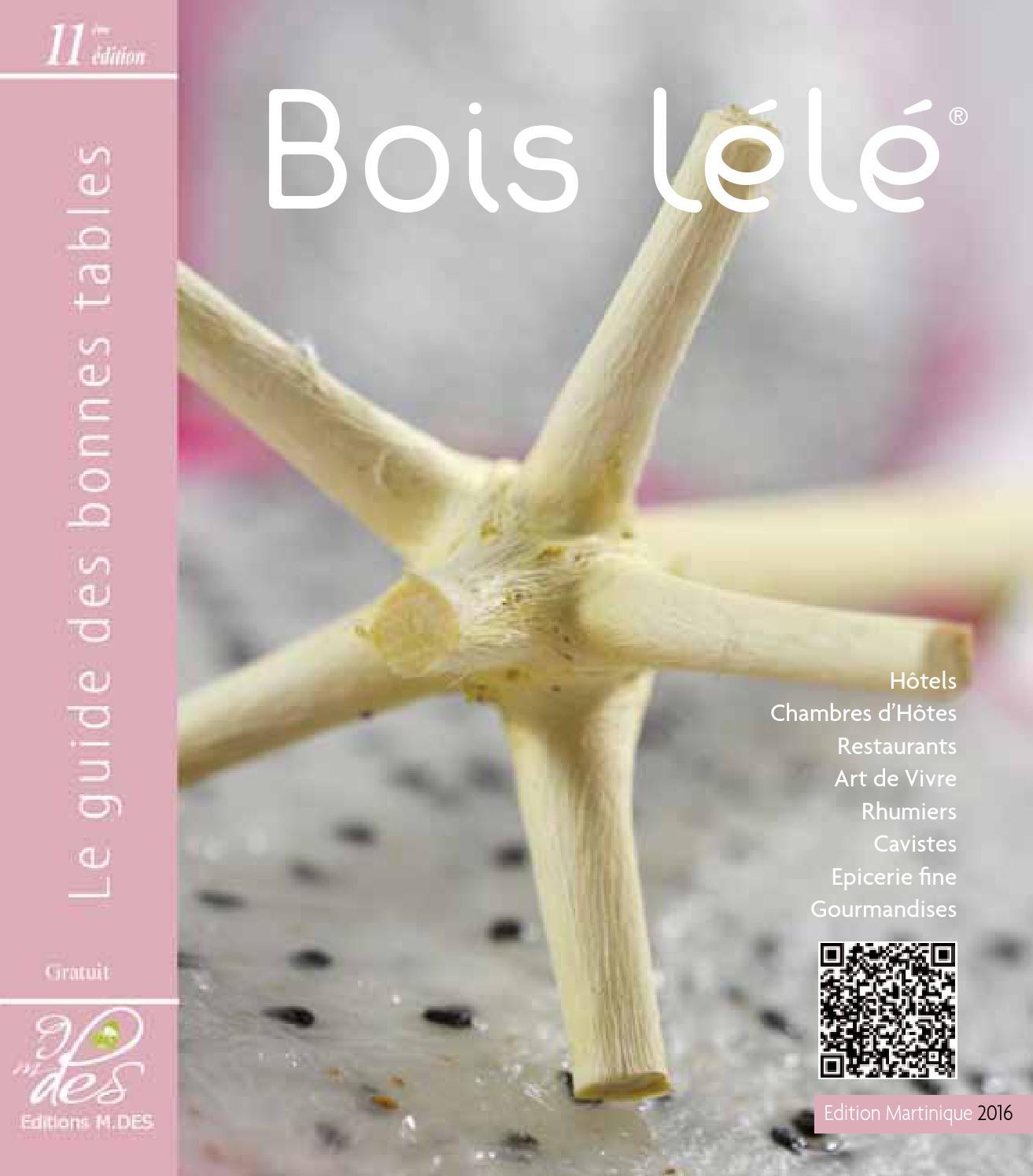 Guide Bois Lélé 2016 11¨me édition by Guide Bois Lélé issuu
