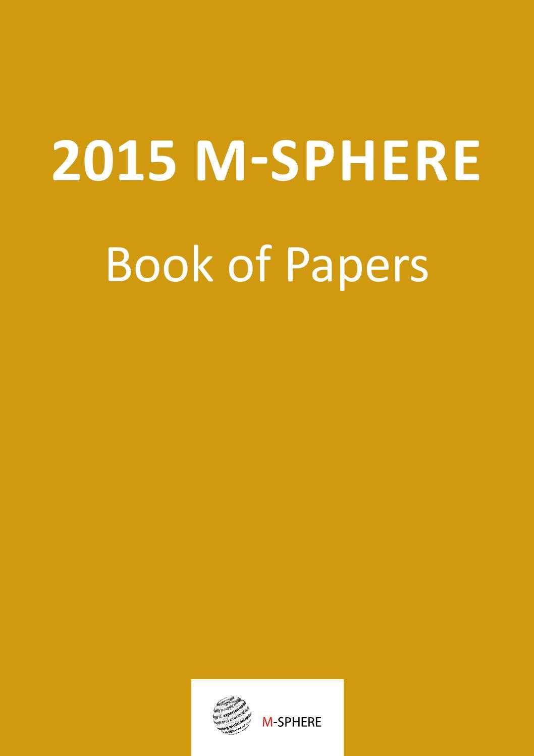 2015 M-SPHERE BOOK OF PAPERS by Tihomir Vranesevic - issuu