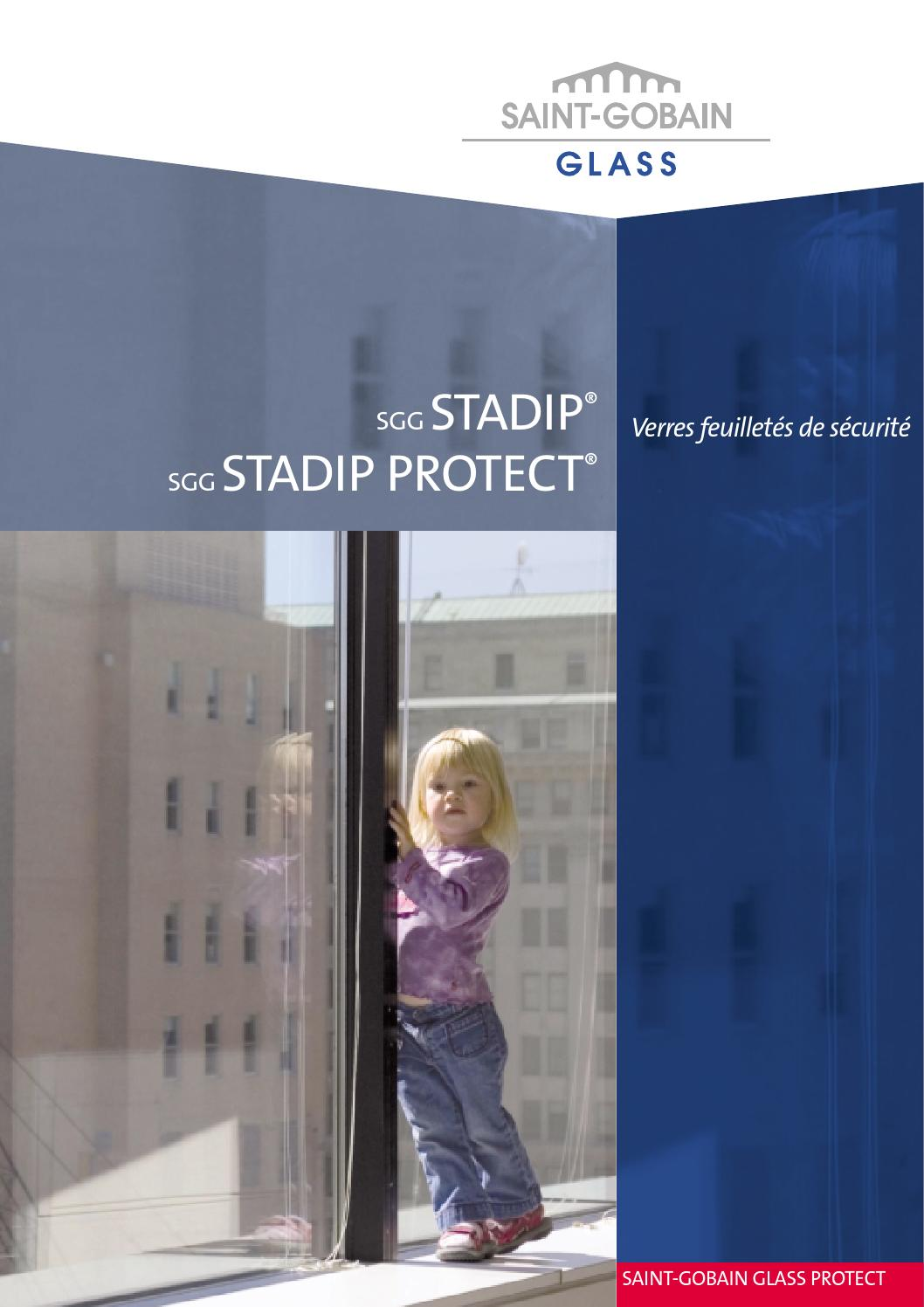Double Vitrage Anti Effraction Saint Gobain sgg stadip et sgg stadip protect 12 09bramial - issuu