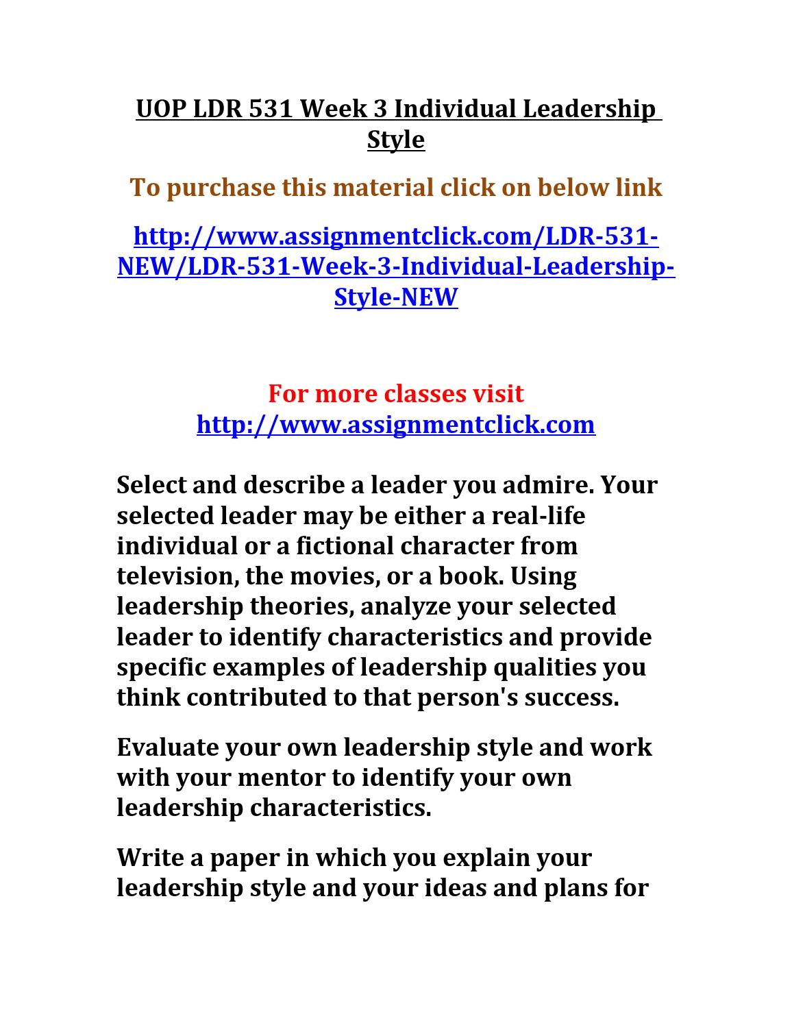 ldr 531 example of laedership style Ldr 531 organizational leadership week 1 to 6 assignment, discussion question, worksheet, team reflection, quiz, final exam answers.