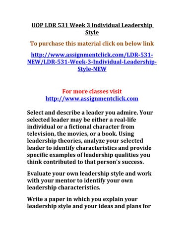 leadership style to purchase this material click on below link httpwwwassignmentclickcomldr 531newldr 531 week 3 individual leadershipstyle new - How Would You Describe Your Leadership Style