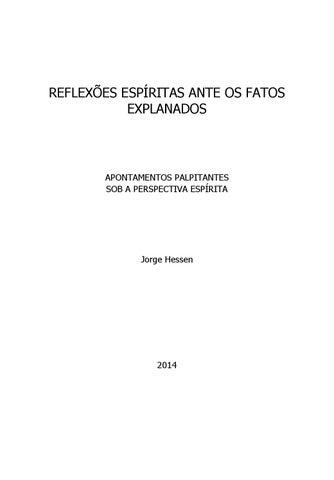 Reflexões espíritas ante os fatos explanados by Jorge Hessen - issuu 13a844e330