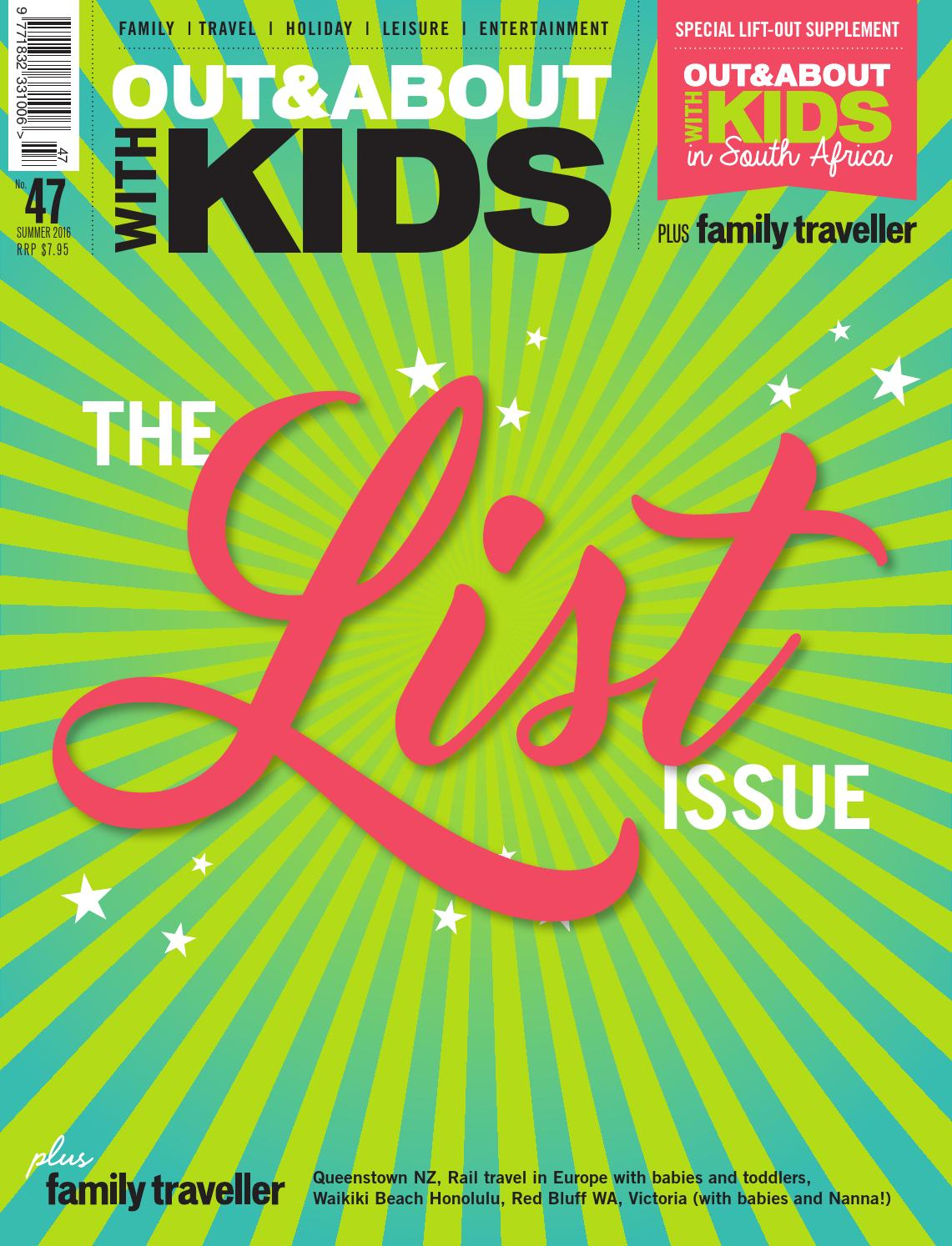 Out & About with Kids - Issue 47 Summer 2016 by Out & About with ...