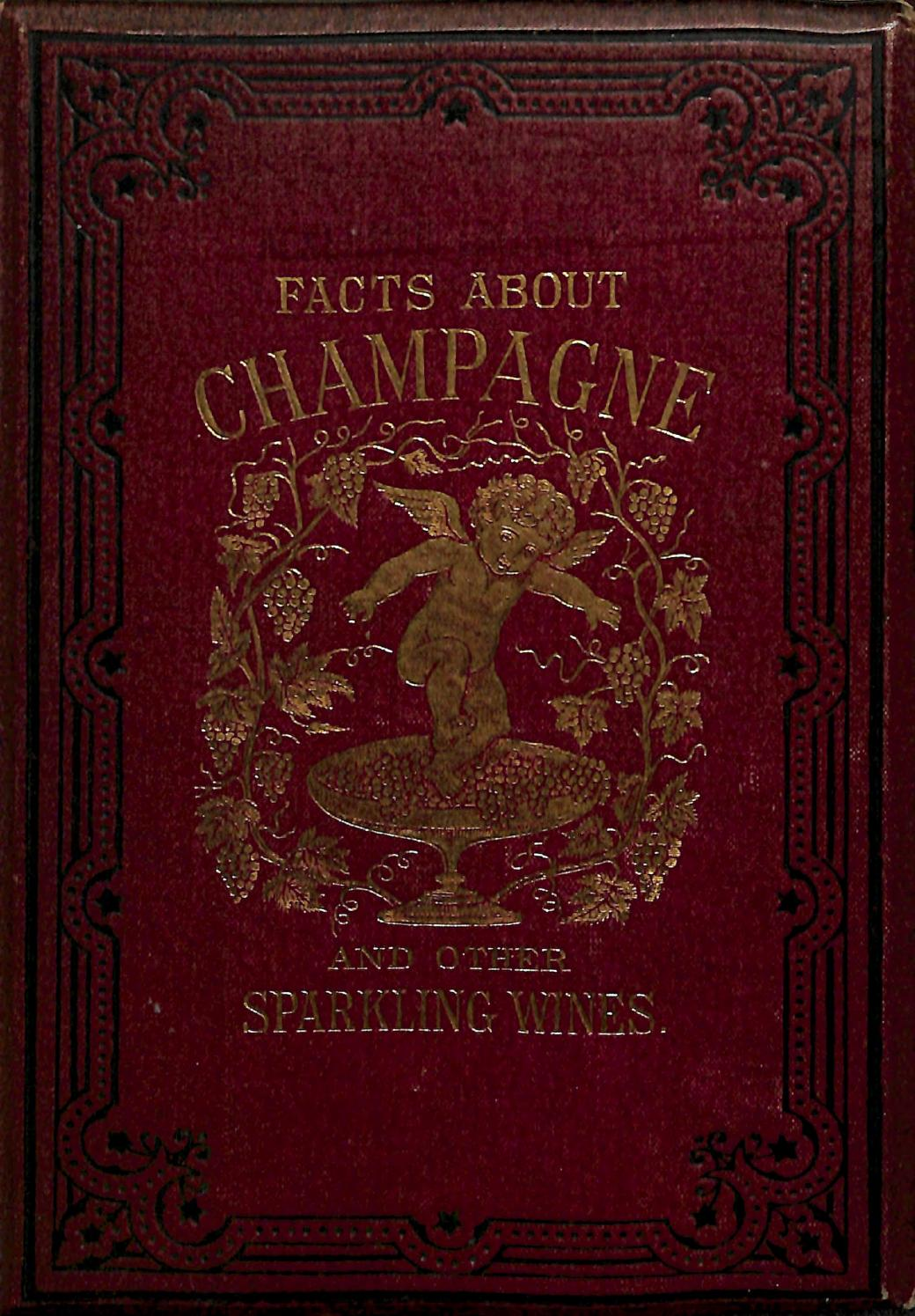 1879 Facts About Champagne And Other Sparkling Wines By