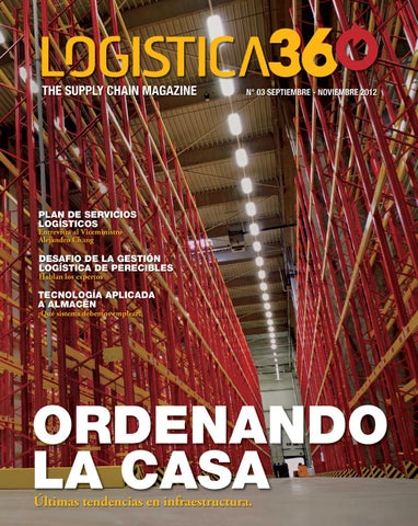 Edicion 3 by Logistica 360 The Supply Chain Magazine - issuu