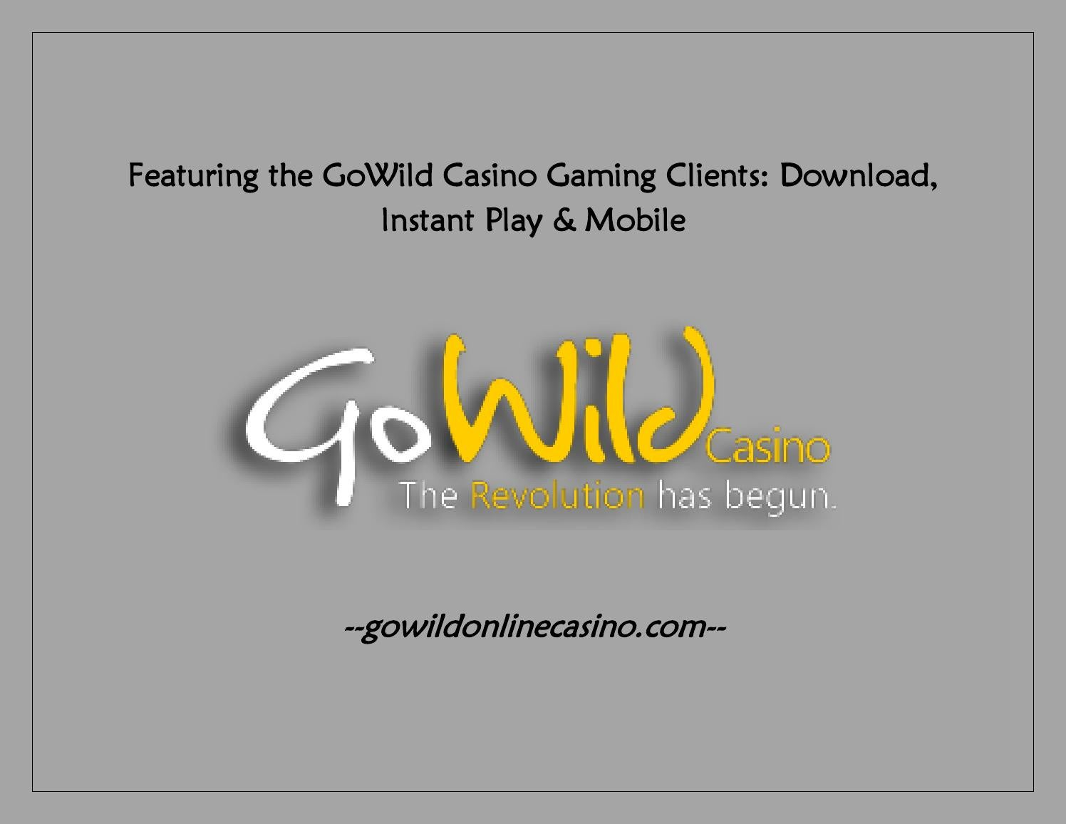 Gowild Casino Download