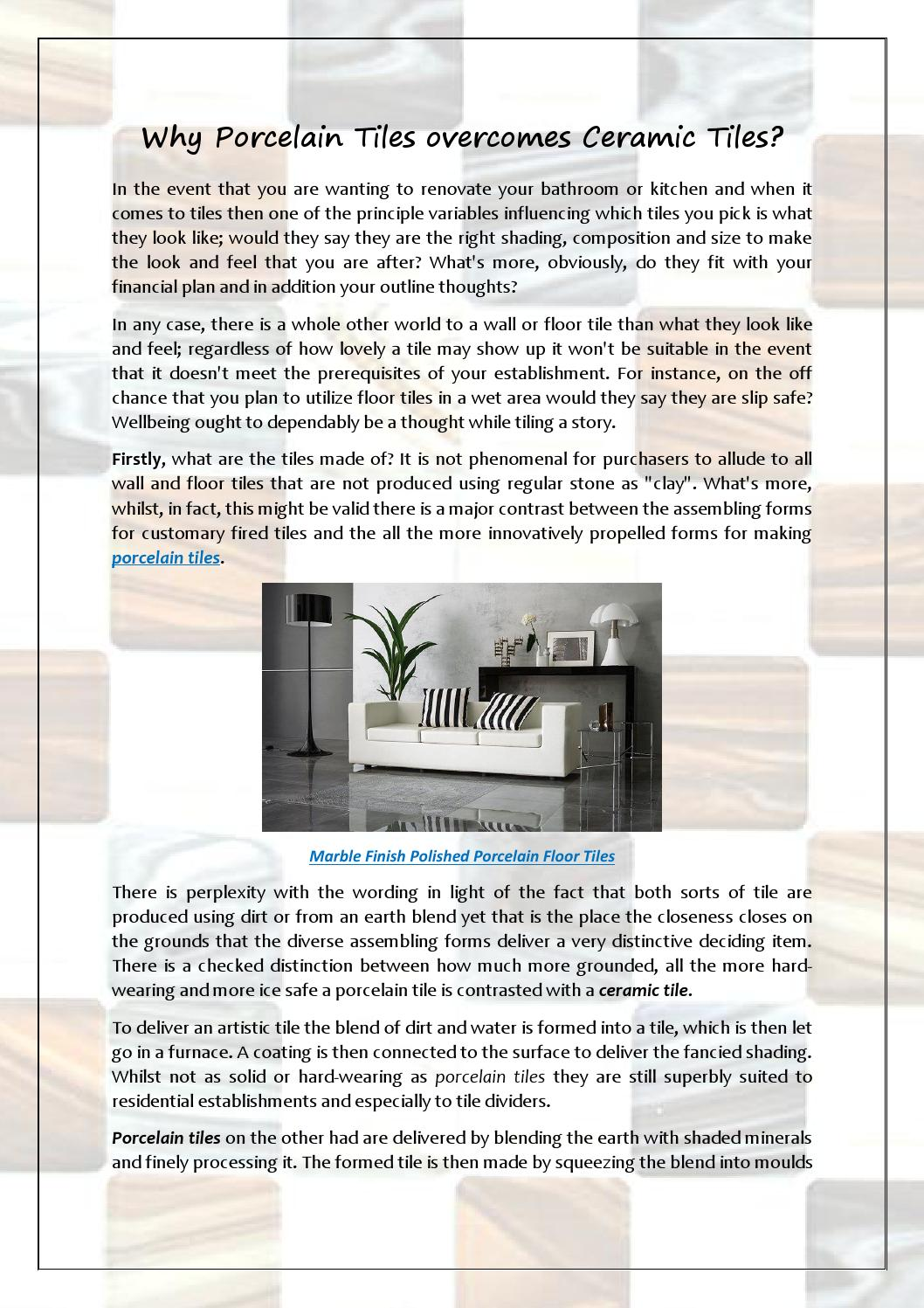 Why Porcelain Tiles Overcomes Ceramic Tiles By Tilezone Uk Issuu