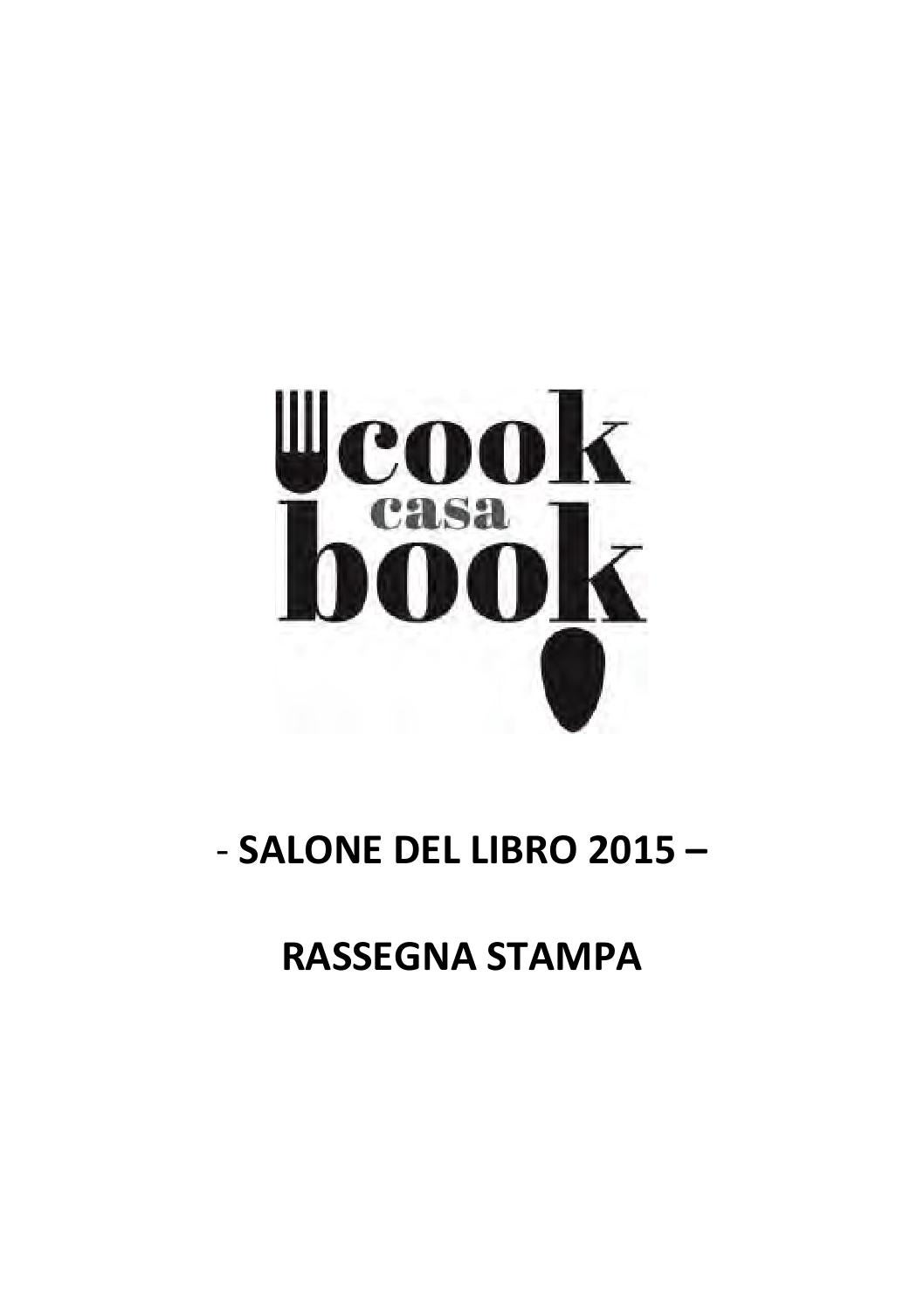 Rassegna stampa Casa Cookbook 2015 by Lingotto Fiere - issuu b60cca134f5a