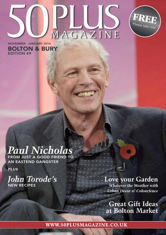 80d14b1dd205 Bolton & bury issue 48 by 50 Plus Magazine - issuu
